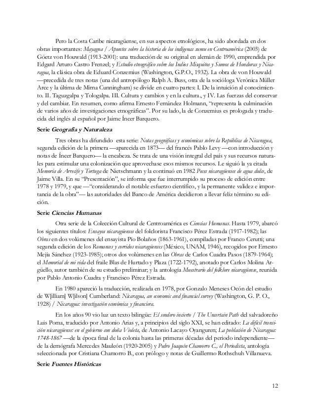 12 Pero la Costa Caribe nicaragüense, en sus aspectos etnológicos, ha sido abordada en dos obras importantes: Mayagna / Ap...