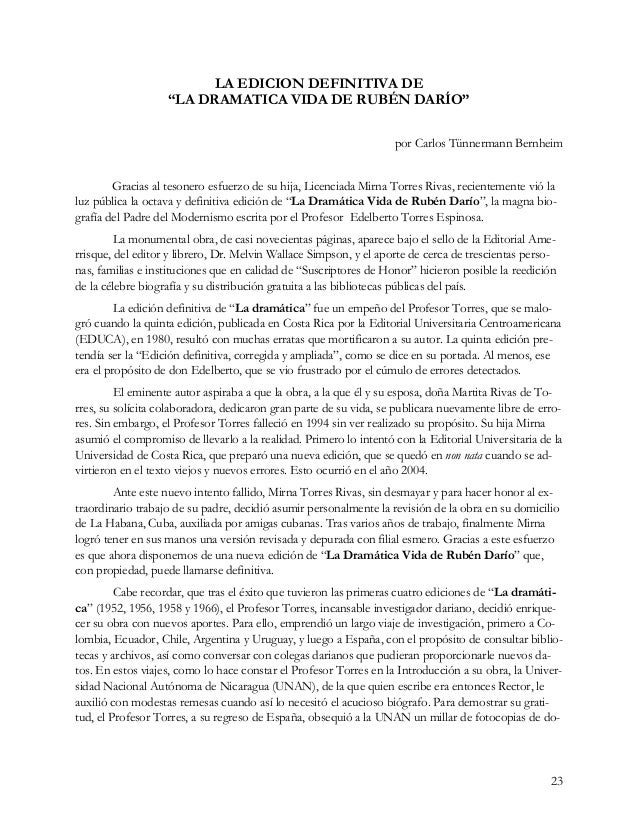"23 LA EDICION DEFINITIVA DE ""LA DRAMATICA VIDA DE RUBÉN DARÍO"" por Carlos Tünnermann Bernheim Gracias al tesonero esfuerzo..."