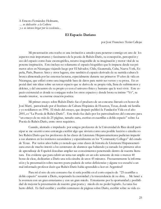 25 A Ernesto Fernández Holmann, ... su dedicación a la Cultura y a su intenso bregar por la excelencia... El Espacio Daria...