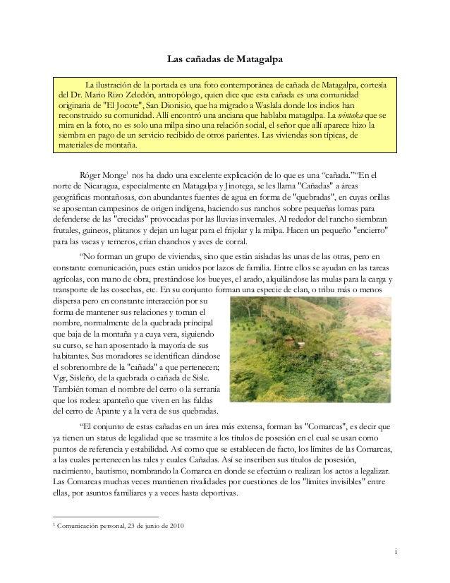 """""""Resumiendo: la Cañada es un conjunto habitacional disperso, que no forma un Pueblo, pero si hay cierta unidad geográfica ..."""