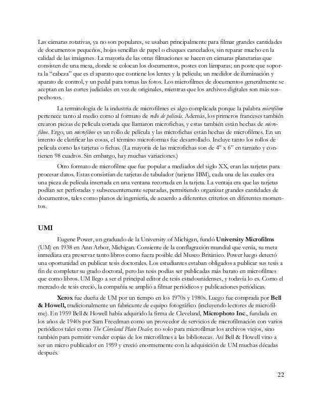 23 El nombre de la compañía UM fue cambiada varias veces en este período de University Mi- crofilms a Xerox University Mic...