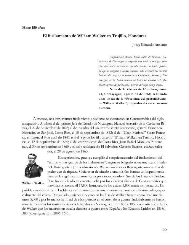 Tres intentos más de Walker por apoderarse de Nicaragua Tras su capitulación el 1º de mayo de 1857 en Rivas, y su inmediat...