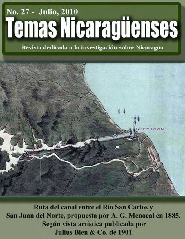 PORTADA La Ruta del canal por Nicaragua propuesta por A. G. Menocal en 1890 El canal de Nicaragua ha apresado nuestras men...