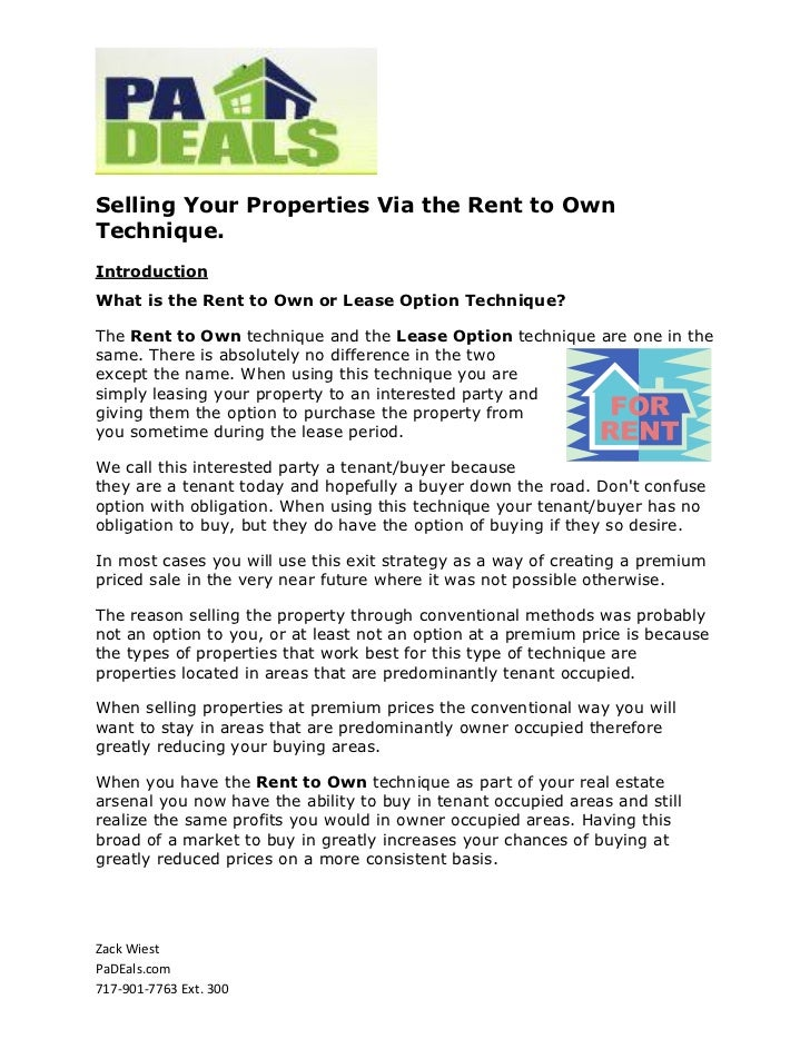 Selling Your Properties Via the Rent to OwnTechnique.IntroductionWhat is the Rent to Own or Lease Option Technique?The Ren...