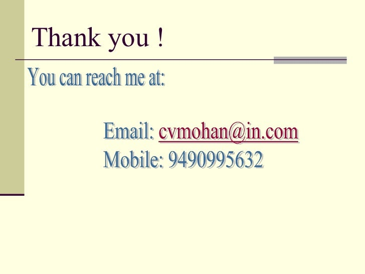 Thank you ! You can reach me at: