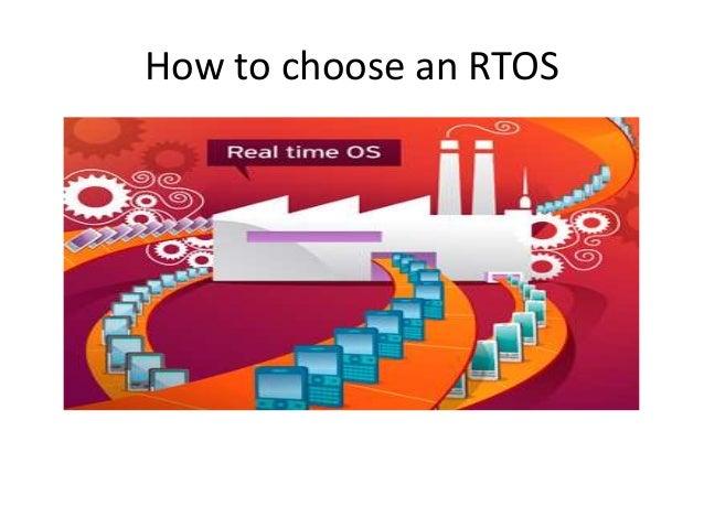 How to choose an RTOS