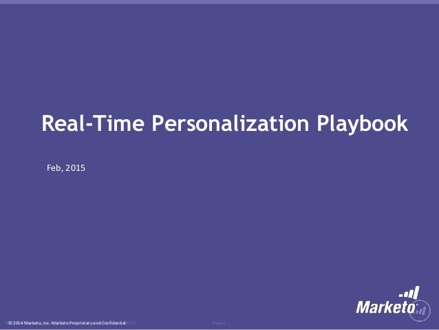 Page 1Marketo Proprietary and Confidential | © Marketo, Inc. 1/30/15© 2014 Marketo, Inc. Marketo Proprietary and Confident...