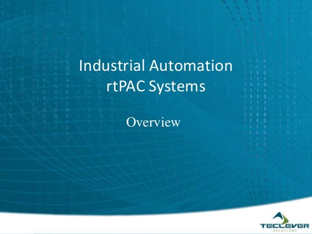Overview Industrial Automation rtPAC Systems