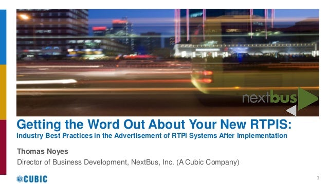 Getting the Word Out About Your New RTPIS: Industry Best Practices in the Advertisement of RTPI Systems After Implementati...