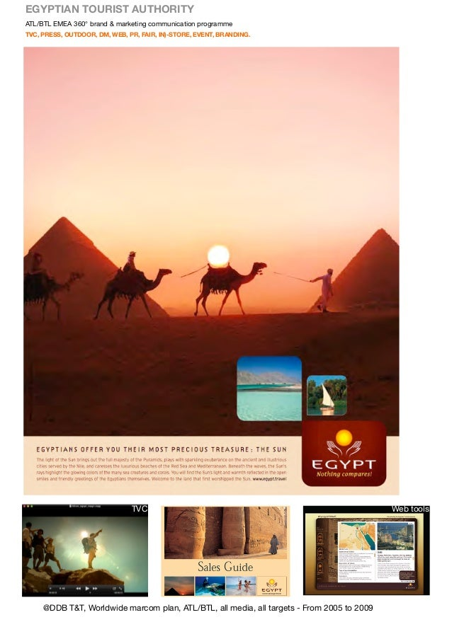 EGYPTIAN TOURIST AUTHORITYATL/BTL EMEA 360° brand & marketing communication programmeTVC, PRESS, OUTDOOR, DM, WEB, PR, FAI...