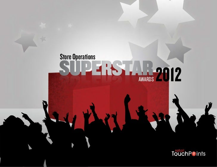 Store OperationsSUPERSTAR 2012     AWARDS                            1