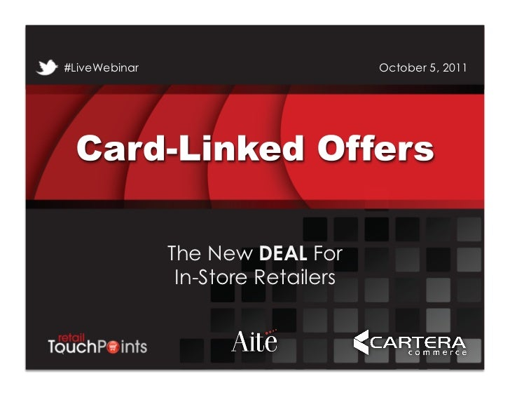 #LiveWebinar                         October 5, 2011                 The New DEAL For                  In-Store Retailers#...