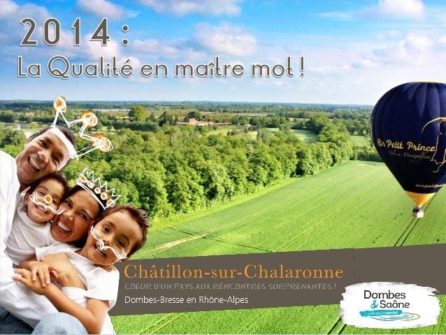Du 1er janvier au 31 décembre 2014 316 jours d'ouverture au public 8 085 visiteurs ( ) (dont 7 239 visiteurs français et 8...
