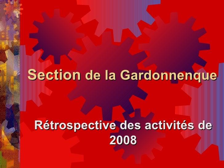 Section  de la Gardonnenque Rétrospective des activités de 2008