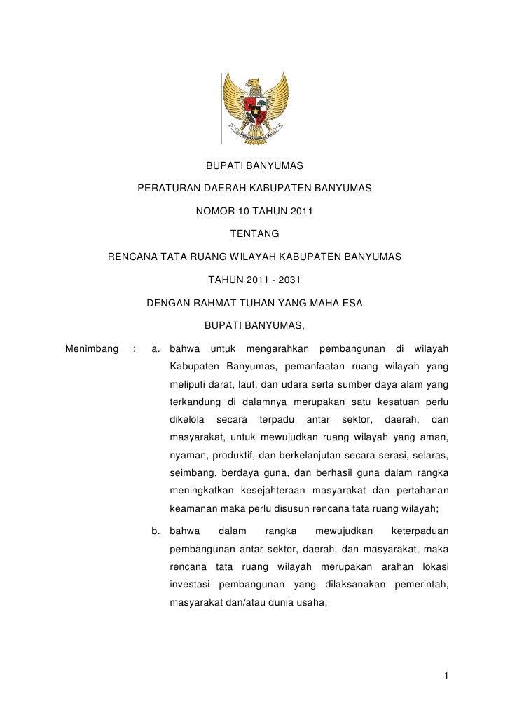 BUPATI BANYUMAS                PERATURAN DAERAH KABUPATEN BANYUMAS                           NOMOR 10 TAHUN 2011          ...