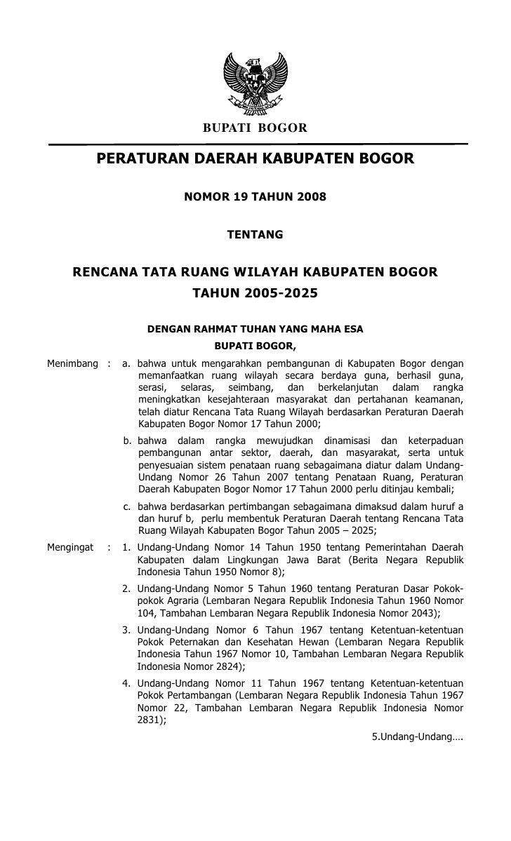 BUPATI BOGOR            PERATURAN DAERAH KABUPATEN BOGOR                             NOMOR 19 TAHUN 2008                  ...