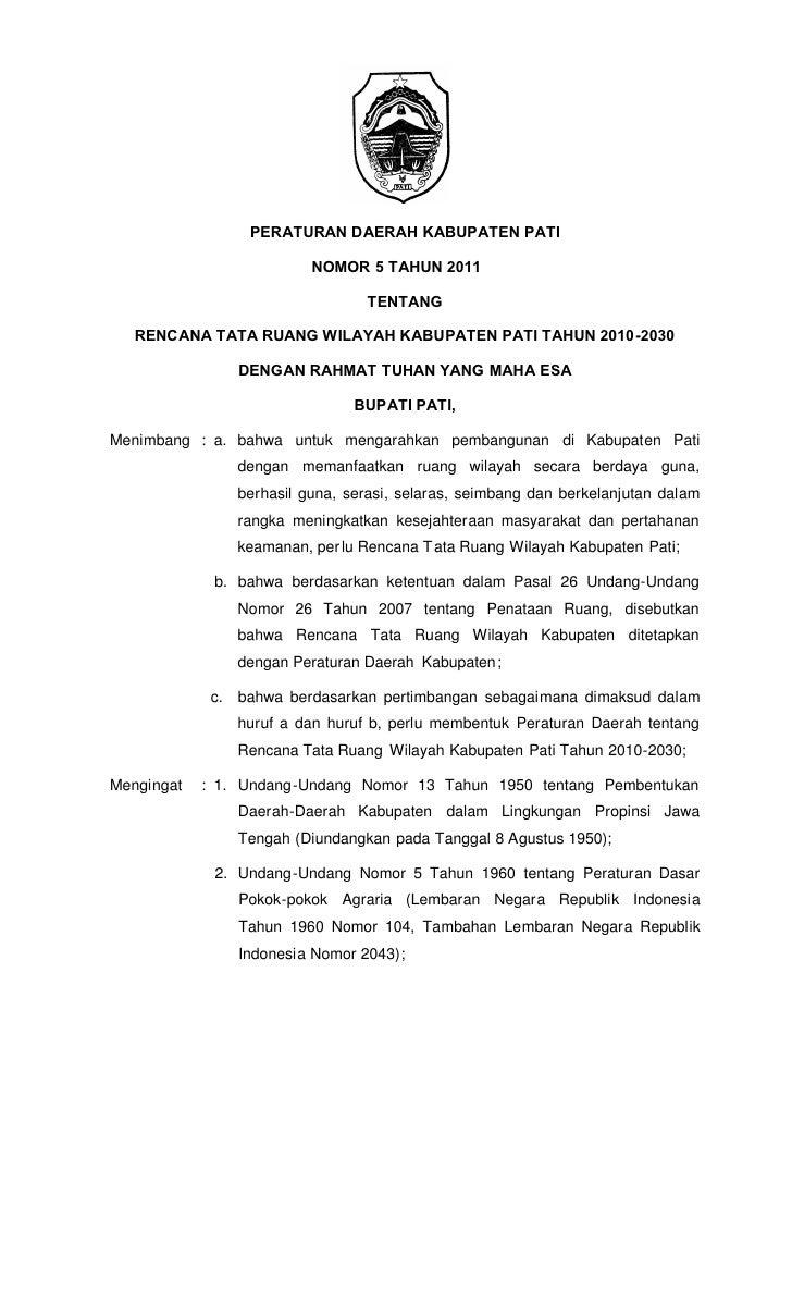 PERATURAN DAERAH KABUPATEN PATI                          NOMOR 5 TAHUN 2011                                 TENTANG   RENC...