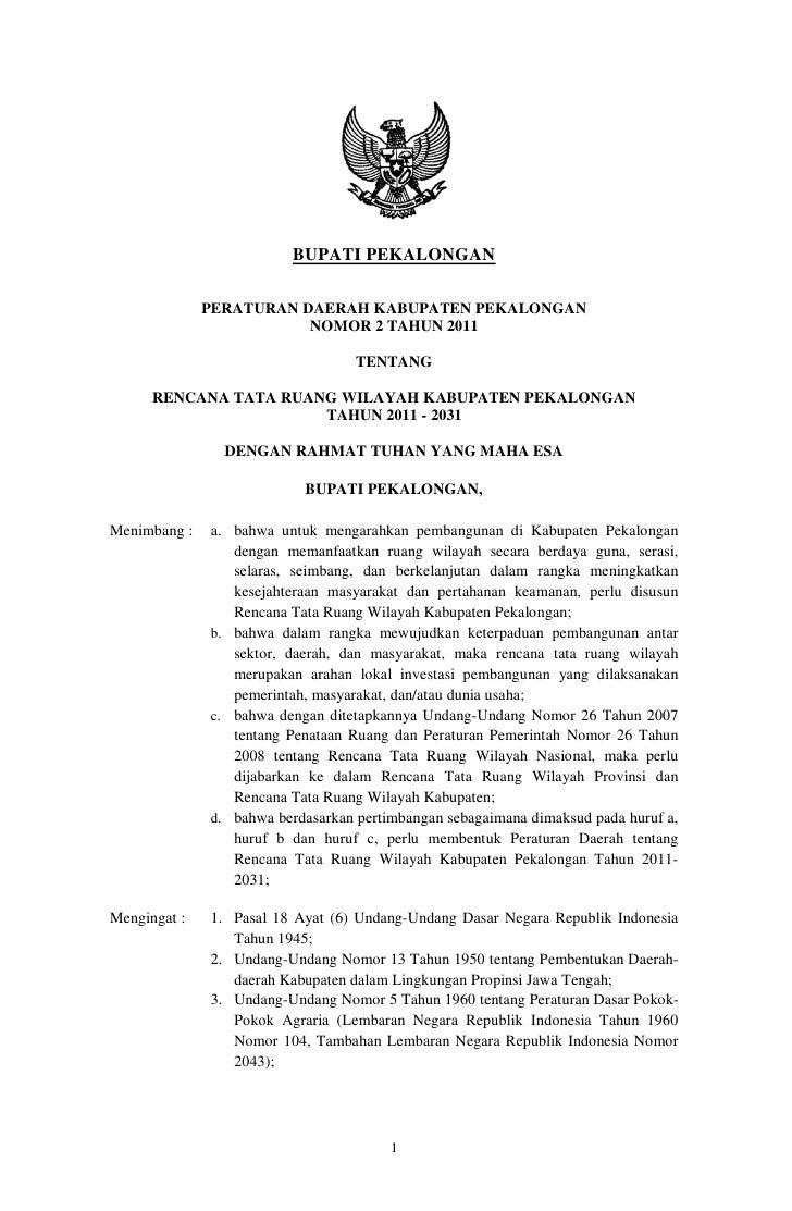 BUPATI PEKALONGAN              PERATURAN DAERAH KABUPATEN PEKALONGAN                         NOMOR 2 TAHUN 2011           ...