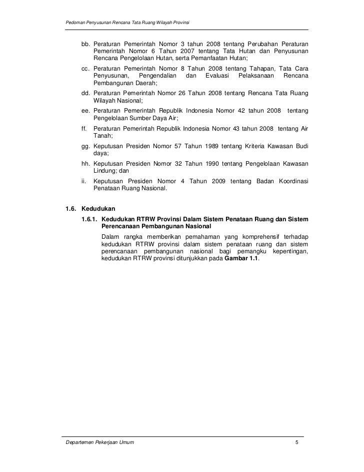 Pedoman Penyusunan Rencana Tata Ruang Wilayah Provinsi      bb. Peraturan Pemerintah Nomor 3 tahun 2008 tentang Perubahan ...
