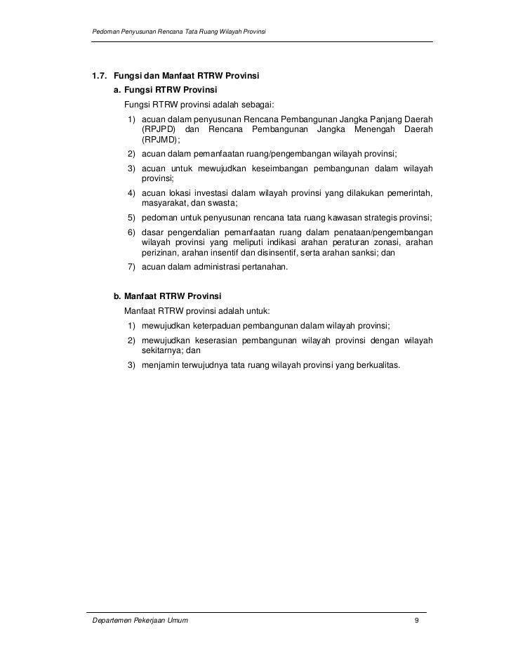 Pedoman Penyusunan Rencana Tata Ruang Wilayah Provinsi1.7. Fungsi dan Manfaat RTRW Provinsi      a. Fungsi RTRW Provinsi  ...