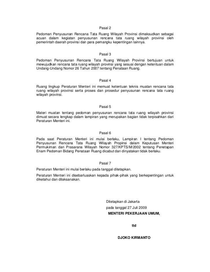 Pasal 2Pedoman Penyusunan Rencana Tata Ruang Wilayah Provinsi dimaksudkan sebagaiacuan dalam kegiatan penyusunan rencana t...