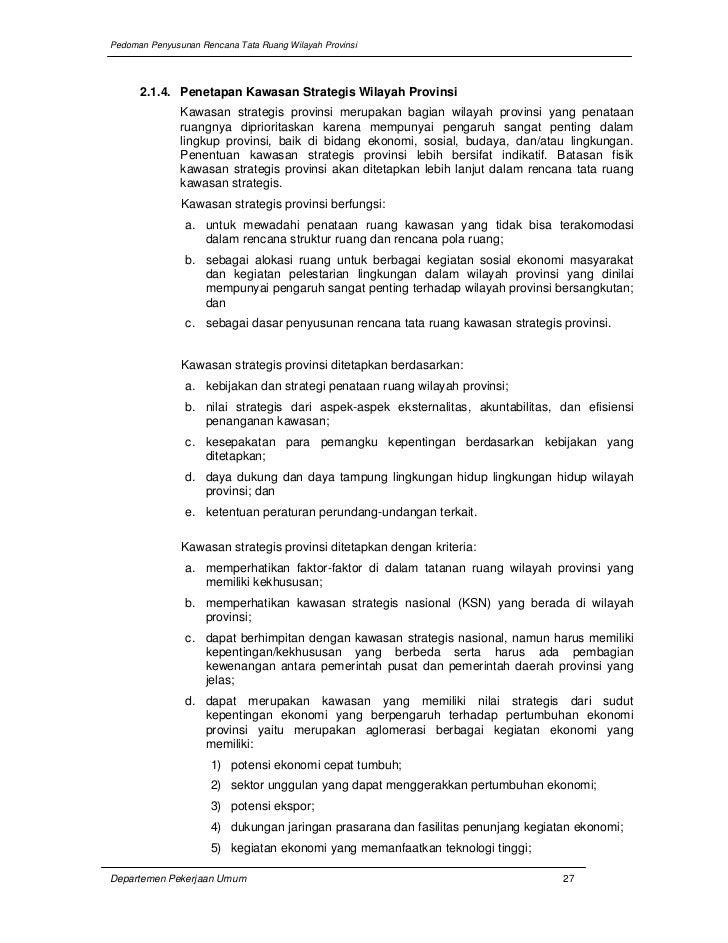 Pedoman Penyusunan Rencana Tata Ruang Wilayah Provinsi      2.1.4. Penetapan Kawasan Strategis Wilayah Provinsi           ...