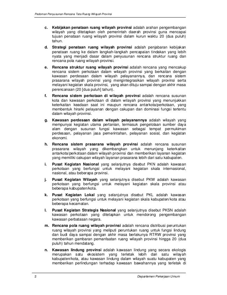 Pedoman Penyusunan Rencana Tata Ruang Wilayah Provinsi      c.    Kebijakan penataan ruang wilayah provinsi adalah arahan ...