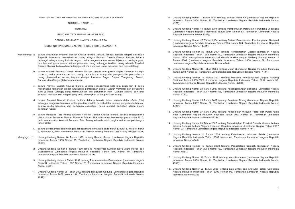 PERATURAN DAERAH PROVINSI DAERAH KHUSUS IBUKOTA JAKARTA                                     5. Undang-Undang Nomor 7 Tahun...