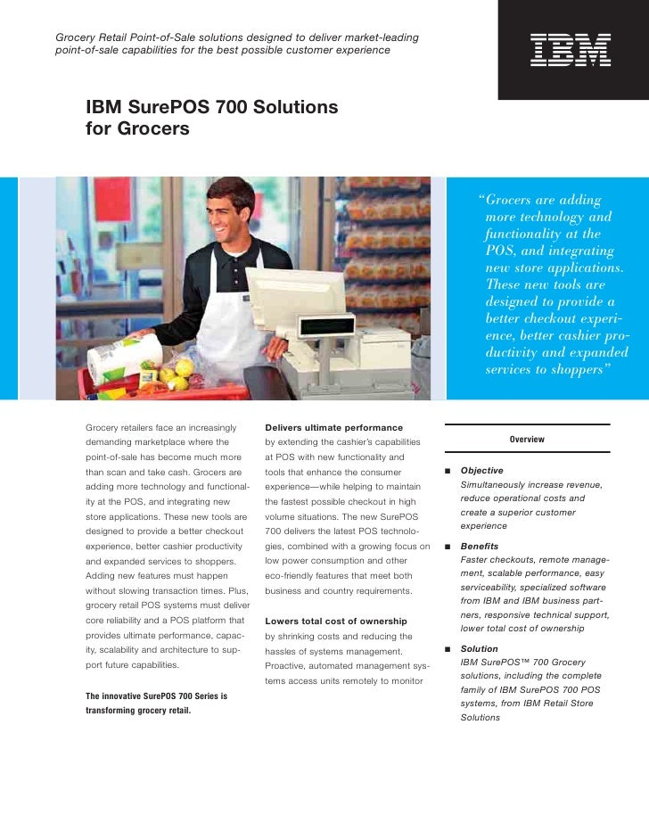 Grocery Retail Point-of-Sale solutions designed to deliver market-leading point-of-sale capabilities for the best possible...