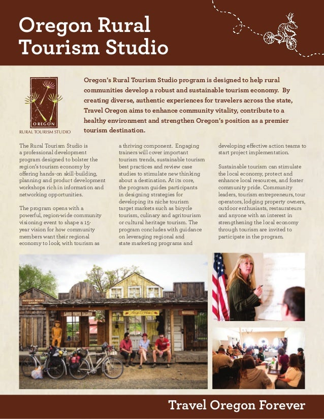 Travel Oregon Forever Oregon's Rural Tourism Studio program is designed to help rural communities develop a robust and sus...