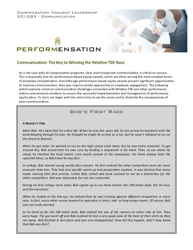 Compensation Thought Leadership2012Q3 - CommunicationCommunica)on:	  The	  Key	  to	  Winning	  the	  Rela)ve	  TSR	  Race...