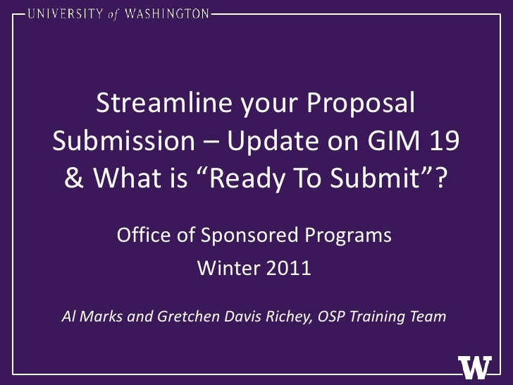 """Streamline your Proposal Submission – Update on GIM 19 & What is """"Ready To Submit""""?<br />Office of Sponsored Programs<br /..."""