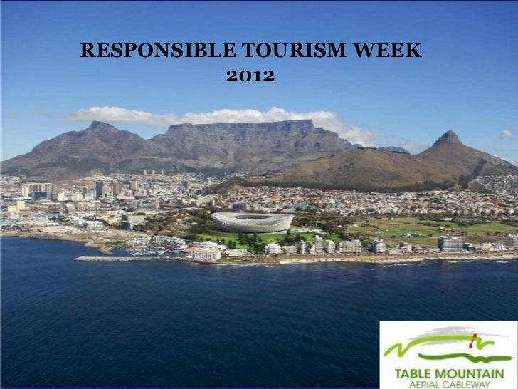 RESPONSIBLE TOURISM WEEK          2012