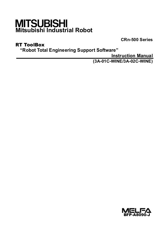 """Mitsubishi Industrial Robot CRn-500 Series RT ToolBox """"Robot Total Engineering Support Software"""" Instruction Manual (3A-01..."""