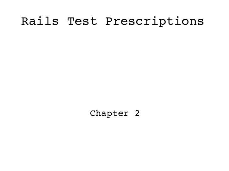 Rails Test Prescriptions Chapter 2