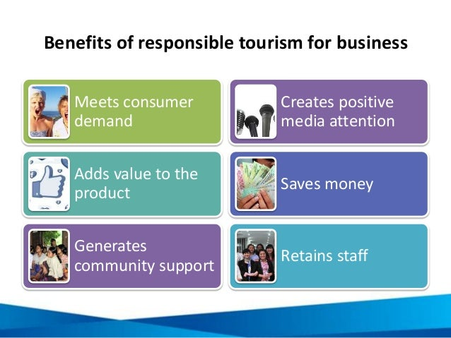 "essay on responsible tourism Essay topics: the recent years there is a trend of ""responsible tourism"", which pays attention to both local culture and environmenthowever, there are still people who think that."