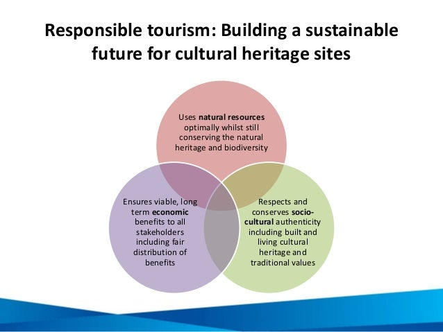 essay on heritage tourism Read this essay on heritage tourism come browse our large digital warehouse of free sample essays get the knowledge you need in order to pass your classes and more.