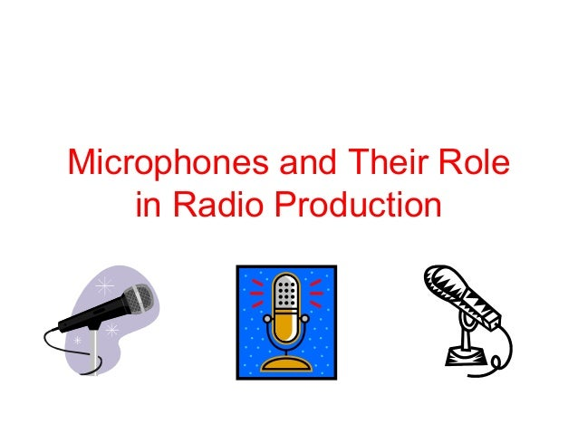Microphones and Their Role in Radio Production
