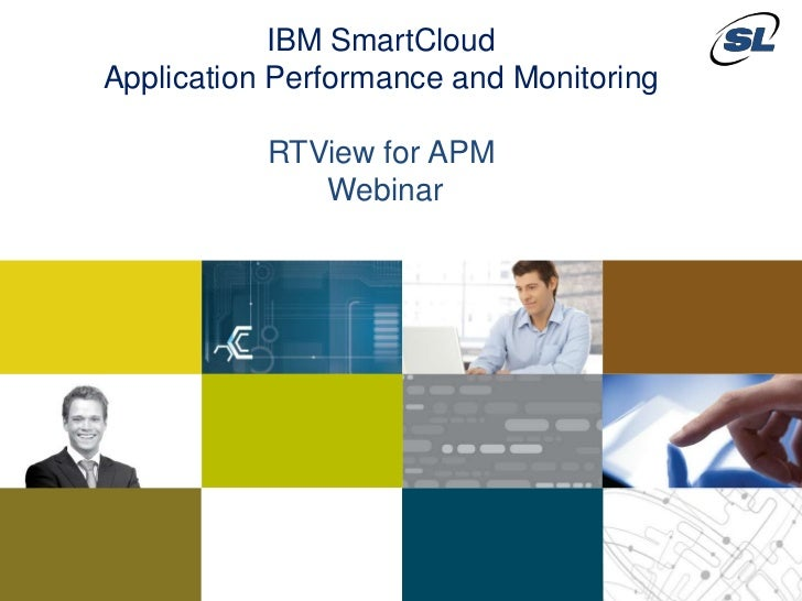 IBM SmartCloud                        Application Performance and Monitoring                                              ...