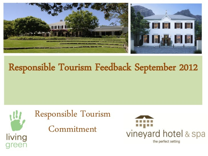 Responsible Tourism Feedback September 2012     Responsible Tourism        Commitment
