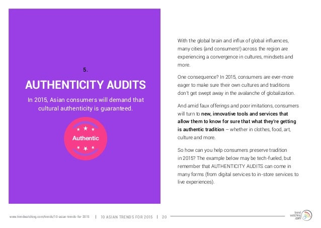 AUTHENTICITY AUDITS  With the global brain and influx of global influences,  many cities (and consumers!) across the regio...