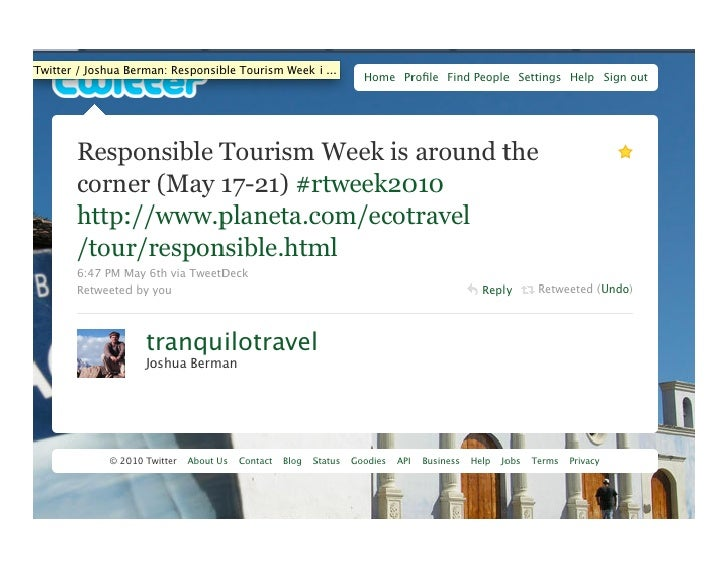 responsible tourism Great source of travel ideas by a spokesperson for responsible tourism the best website devoted to environmentally friendly travel across the world.