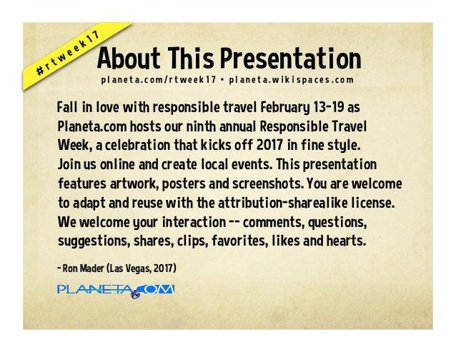 Responsible Travel Week, February 13-19 #rtweek17 Slide 2