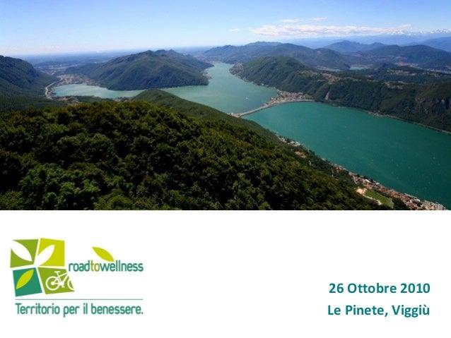 26 Ottobre 2010 Le Pinete, Viggiù