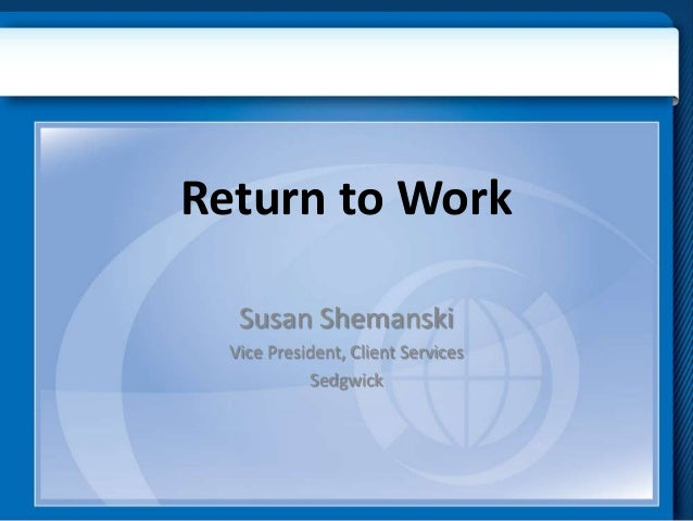 Return to WorkSusan ShemanskiVice President, Client ServicesSedgwick