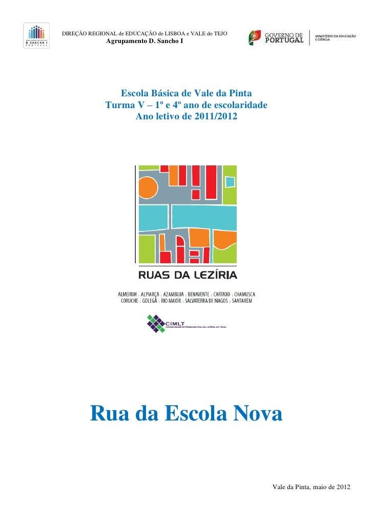 DIREÇÃO REGIONAL de EDUCAÇÃO de LISBOA e VALE do TEJO              Agrupamento D. Sancho I                Escola Básica de...