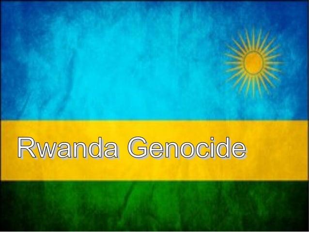 Rwanda GenocideRwanda Genocide