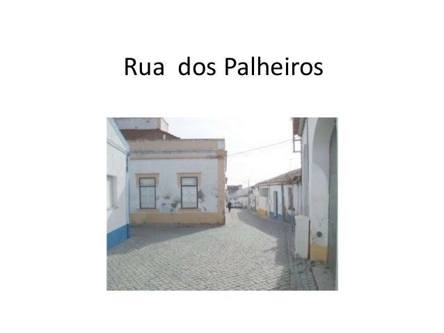 Rua dos Palheiros
