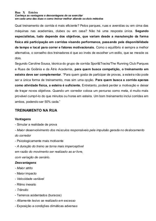 Rua X Esteira Conheça as vantagens e desvantagens de se exercitar em cada uma das duas e como treinar melhor aliando os do...