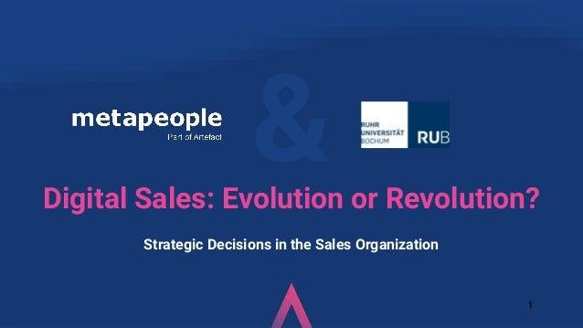 & 1 Digital Sales: Evolution or Revolution? Strategic Decisions in the Sales Organization